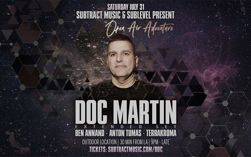 Subtract & Sublevel Open Air w/ Doc Martin [extended set]