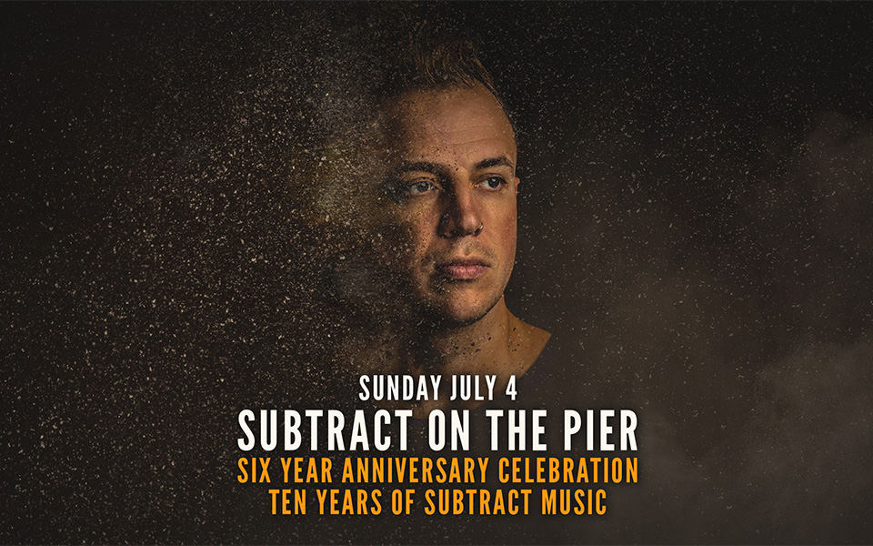 Subtract On The Pier 044 | 6 Year Anniversary