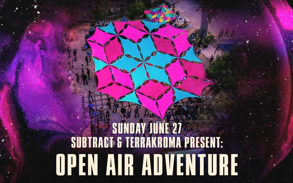 Subtract & Terrakroma Open Air Adventure